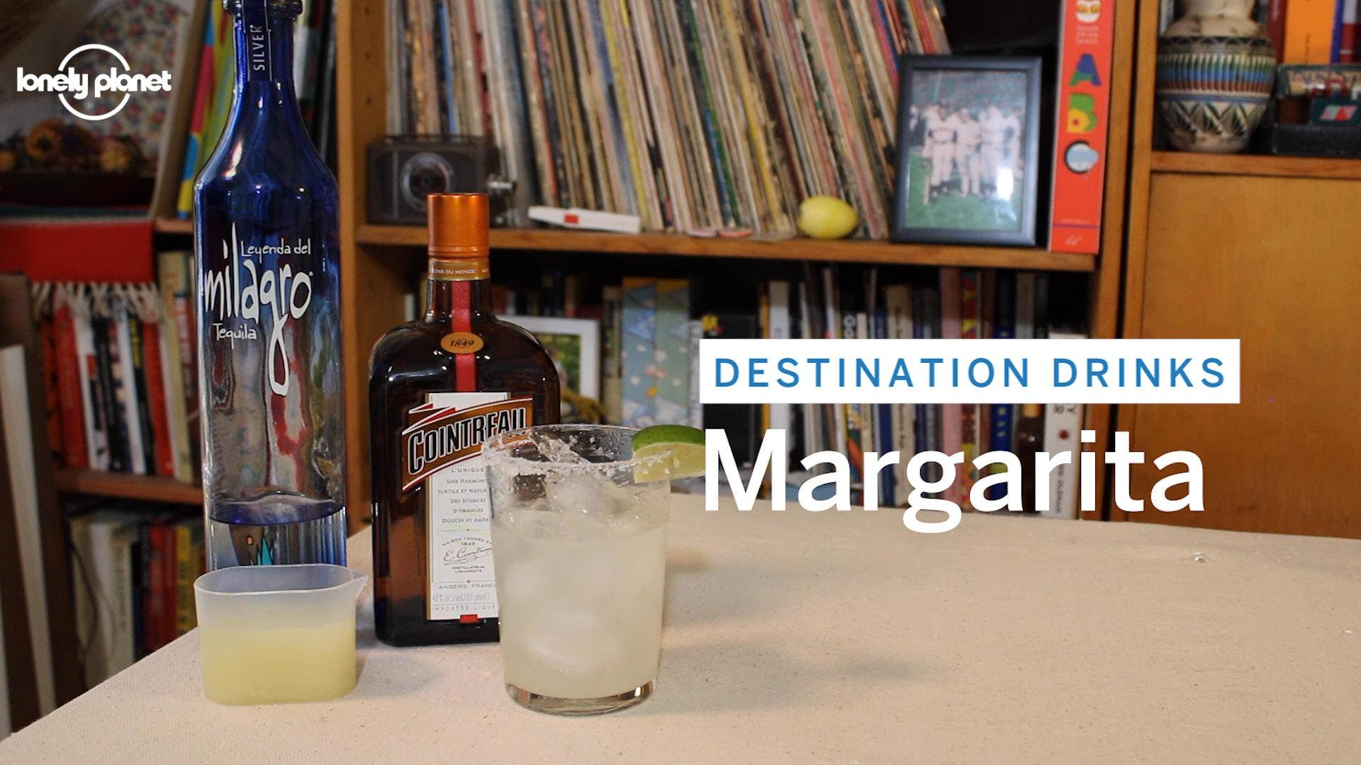 Destination Drinks: The Margarita